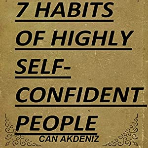 7 Habits of Highly Self-Confident People Audiobook