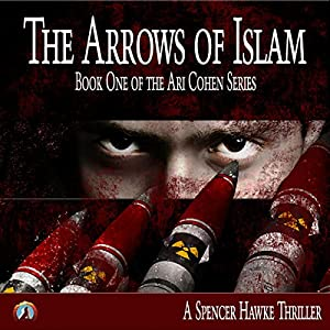 The Arrows of Islam Audiobook