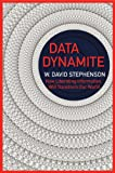 Data Dynamite: how liberating information will transform our world