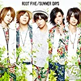 ROOT FIVE「Change Your World」
