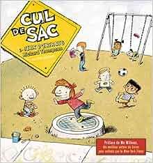 cul de sac t.2 ; jeux d'enfants: 9782756021379: Amazon.com: Books