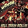 Hell Train Rollin [Vinyl LP]