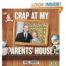 Crap at My Parents' House