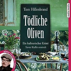 Tödliche Oliven Hörbuch