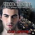 Hidden Identity Audiobook by Adam Carpenter Narrated by Joel Leslie