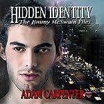 Hidden Identity | Adam Carpenter