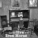 Live At the Iron Horse