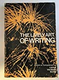 img - for The lively art of writing: A book on composition book / textbook / text book
