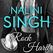 Rock Hard: Rock Kiss, Book 2 | Nalini Singh