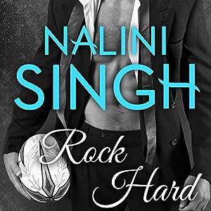 Rock Hard: Rock Kiss, Book 2 Hörbuch von Nalini Singh Gesprochen von: Justine O. Keef
