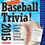 365 Days of Baseball Trivia! 2015 Cal...