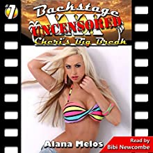 Cheri's Big Break: Backstage Uncensored, Book 1 Audiobook by Alana Melos Narrated by Bibi Newcombe