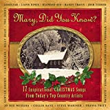 Mary Did You Know?: 17 Inspirational Christmas Songs From Todays Top Country Artist