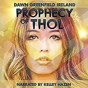 Prophecy of Thol | [Dawn Greenfield Ireland]