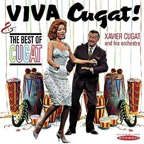 Viva Cugat! / The Best of Cugat