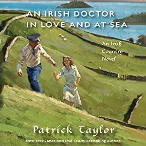 An Irish Doctor in Love and at Sea Hörbuch