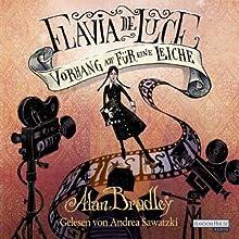 Vorhang auf für eine Leiche (Flavia de Luce 4) Hörbuch von Alan Bradley Gesprochen von: Andrea Sawatzki