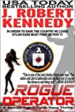 Rogue Operator (Dylan Kane #1) (Special Agent Dylan Kane Thrillers) (English Edition)