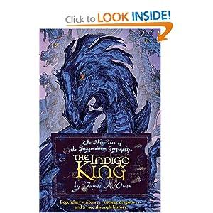 The Indigo King - James A. Owen