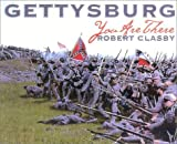 img - for Gettysburg: You are There by Robert Clasby (2003-04-01) book / textbook / text book
