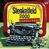 NDR 2: Stenkelfeld. 2000 rüüührend!
