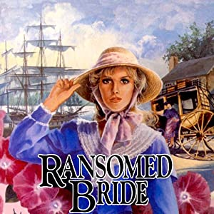 Ransomed Bride: Brides of Montclair, Book 2 | [Jane Peart]