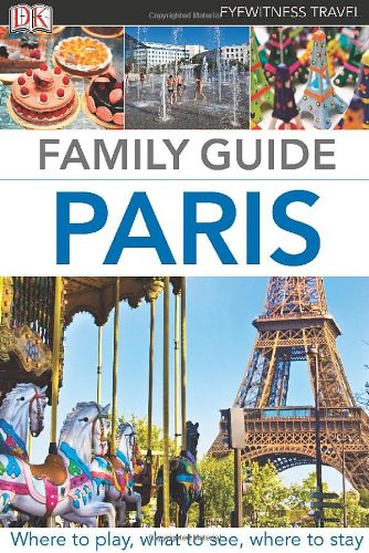 Family Guide Paris (Eyewitness Travel Family Guide) front-884868