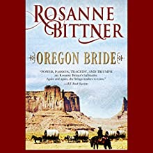 Oregon Bride Audiobook by Rosanne Bittner Narrated by Rawlins Loretta