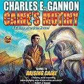 Caine's Mutiny: Caine Riordan, Book 4 | Charles E. Gannon