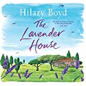 The Lavender House Audiobook by Hilary Boyd Narrated by Maggie Mash