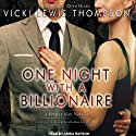 One Night with a Billionaire: Perfect Man Series, Book 1 (       UNABRIDGED) by Vicki Lewis Thompson Narrated by Arika Rapson