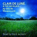 'Clair De Lune' and 'The Necklace': Short Stories | Guy de Maupassant