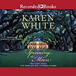Spinning the Moon | Karen White