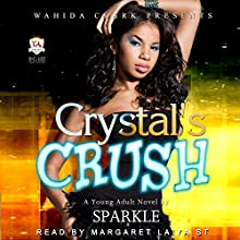 Crystal's Crush (       UNABRIDGED) by Sparkle Narrated by Margaret Laiya St.Clair