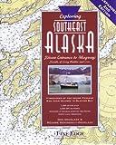 img - for Exploring Southeast Alaska: Dixon Entrance to Skagway, 2nd Ed. book / textbook / text book