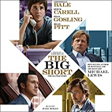 The Big Short: Inside the Doomsday Machine Audiobook by Michael Lewis Narrated by Jesse Boggs
