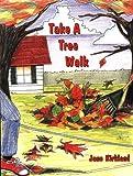 Take a Tree Walk (Take a Walk series)