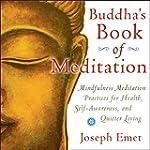 Buddha's Book of Meditation: Mindfuln...