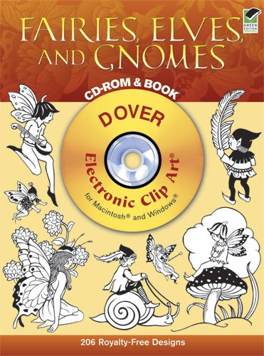 Fairies, Elves, and Gnomes CD-ROM and Book (Dover Electronic Clip Art)