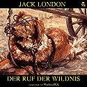 Der Ruf der Wildnis Hörbuch von Jack London Gesprochen von: Markus Pol