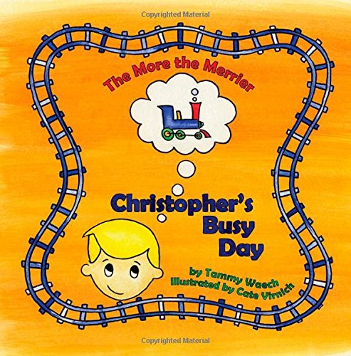 The More the Merrier: Christopher's Busy Day