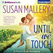 Until We Touch: Fool's Gold, Book 15 | [Susan Mallery]