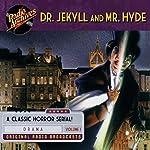 Dr. Jekyll and Mr. Hyde, Volume 1 | Robert Louis Stevenson