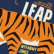 Leap (       UNABRIDGED) by Myfanwy Jones Narrated by Samuel Johnson