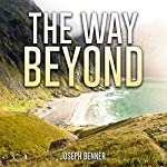 The Way Beyond | Joseph Benner
