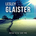 Now You See Me | Lesley Glaister