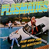 Plasmatics New Hope for the Wretched [VINYL]