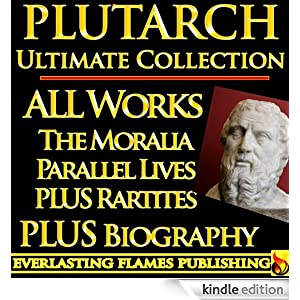 Complete Works of Plutarch — Volume 3: Essays and Miscellanies by Plutarch