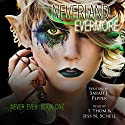 Neverland Evermore: Never Ever Series, Volume 1 Audiobook by Sarah J. Pepper Narrated by Trevor Thompson, Jessica Schell