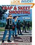 The Gun Digest Book of Trap & Skeet S...